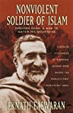 img - for Nonviolent Soldier of Islam: Badshah Khan: A Man to Match His Mountains by Eknath Easwaran (1999-12-17) book / textbook / text book
