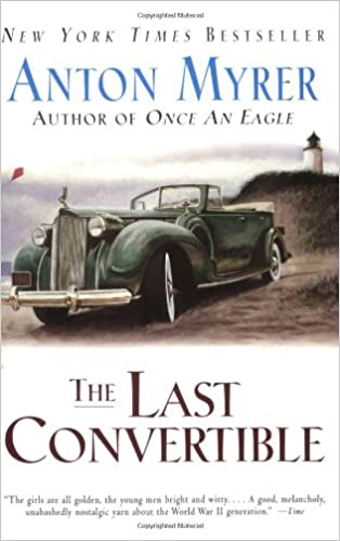 Download The Last Convertible By Anton Myrer