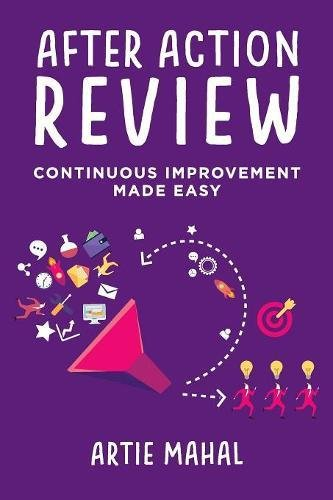 After Action Review: Continuous Improvement Made Easy pdf epub