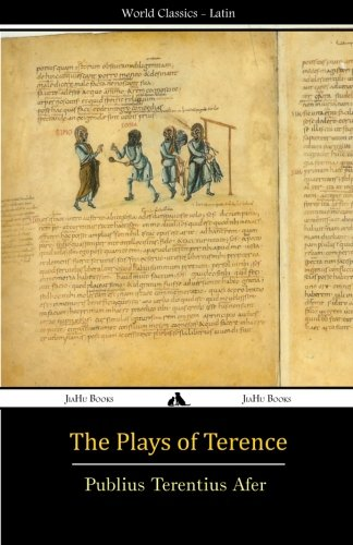 The Plays of Terence (Latin Edition)