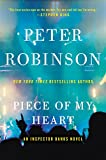 Piece of My Heart: An Inspector Banks Novel (Inspector Banks Novels)