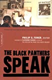 Black Panthers Speak, Philip S. Foner, 0306812010