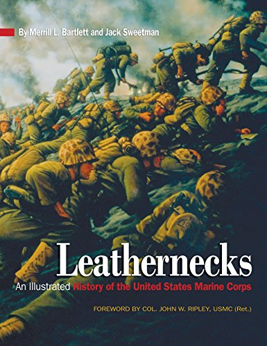 Leathernecks: An Illustrated History of the United States Marine Corps ()