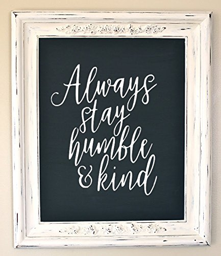 Say It Stickers Always Stay Humble & Kind - Wall Decal - White]()