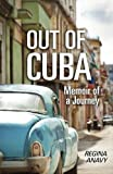 Out of Cuba, Regina Anavy, 1939393612