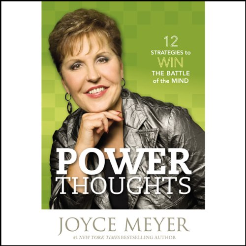 Power Thoughts: 12 Strategies for Winning the Battle of the Mind Audiobook [Free Download by Trial] thumbnail