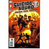 Suicide Squad - From The Ashes #1 : Raise the Dead (DC Comics)