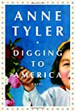 Digging to America, Anne Tyler, 0307263940