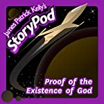 Proof of the Existence of God | James Patrick Kelly