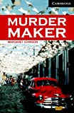 Murder Maker, Level 6, Margaret Johnson, 0521686245