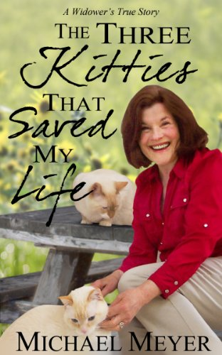 Book: The Three Kitties That Saved My Life by Michael Thomas Meyer