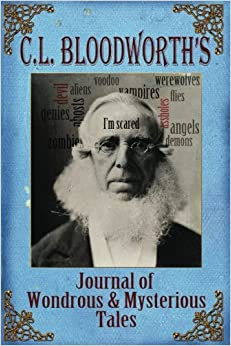 Descargar Utorrent Mega C.l. Bloodworth's Journal Of Wondrous & Mysterious Tales PDF Mega