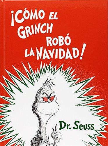 ¡ Como el Grinch robo la Navidad ! (Spanish Edition) [Dr. Seuss] (Tapa Dura)