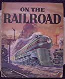 img - for On the railroad book / textbook / text book