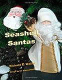 Seashell Santas, Richard Waller, 1479361852