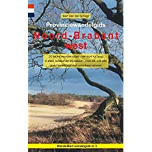 Provinciewandelgids Noord-Brabant west: 20 leuke wandelroutes - van kort tot lang - in stad, landschap en natuur - voor elk wat wils - goed bereikbaar met openbaar vervoer