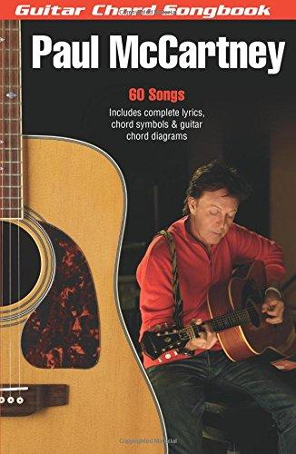 Paul McCartney: Guitar Chord Songbook (6 inch. x 9 inch.) (Guitar Chord Songbooks) (Paul Mccartney Sir)