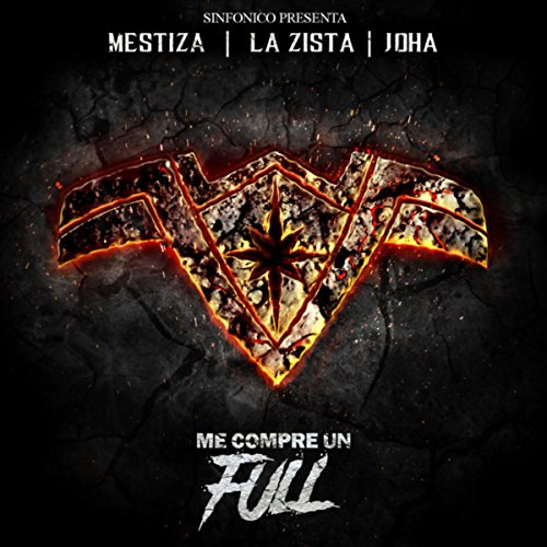 Sinfonico Presenta: Me Compre Un Full [Explicit] (Trap Queens Remix)