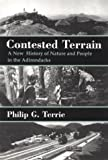 img - for Contested Terrain: A New History of Nature and People in the Adirondacks by Philip G. Terrie (1999-01-01) book / textbook / text book