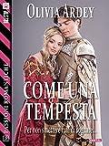 Come una tempesta (Passioni Romantiche) (Italian Edition)