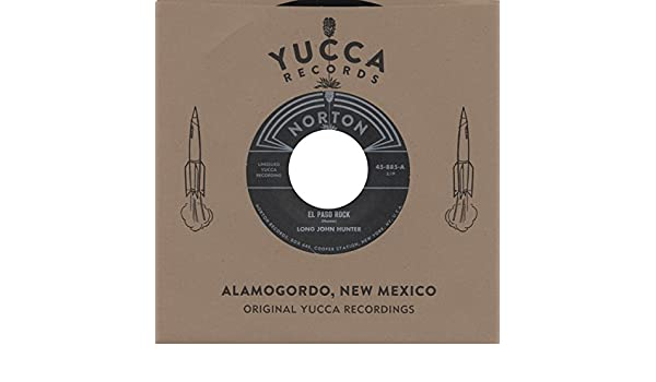 Long John Hunter - El Paso Rock - Unissued Yucca Recordings (7inch, 45rpm) - Amazon.com Music