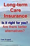 Long-Term Care Insurance, Dan Keppel, 147006877X