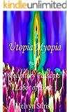 Voluntary Peasants, Part 5: Utopia Myopia, The Climax