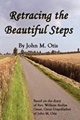 Retracing the Beautiful Steps Paperback