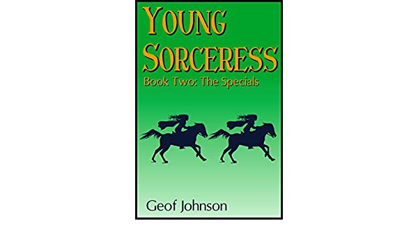 Young Sorceress Book 2: The Specials (English Edition) eBook: Geof ...
