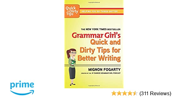 Amazon grammar girls quick and dirty tips for better writing amazon grammar girls quick and dirty tips for better writing quick dirty tips 9780805088311 mignon fogarty books fandeluxe Image collections