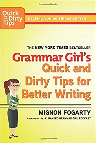 cover image, grammar girl's quick and dirty tips for better writing