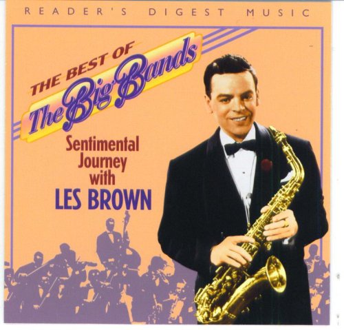Reader's Digest The Best Of The Big Bands: Sentimental Journey with Les (Sentimental Journey Big Band)