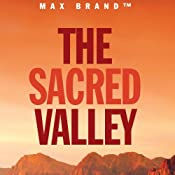 The Sacred Valley: A Rusty Sabin Story | Max Brand