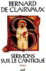 Sermons sur le Cantique : Tome 5, (Sermons 69-86) par de Clairvaux