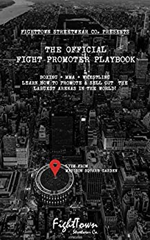 The Official Fight Promoter Playbook (The Fight Promoter Series 2) by [Shultz, Tony]