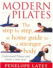 Modern Pilates: The Step-by-Step at Home Guide to a Stronger Body