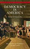 Book cover from 1 -2: Democracy in America: The Complete and Unabridged Volumes I and II (Bantam Classics) by Alexis de Tocqueville
