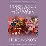 Here and Now | Constance O'Day-Flannery