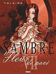 Sambre - Tome 07: Fleur de pavé (French Edition)