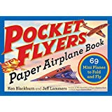 Pocket Flyers Paper Airplane Book (Paper Airplanes)