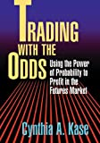Trading with the Odds, Cynthia A. Kase, 0071753605