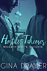 Hostile Takeover: Modern Girl's Quickie