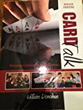 Card Talk : Winning Communication Games, Donohue, William A., 0757595936