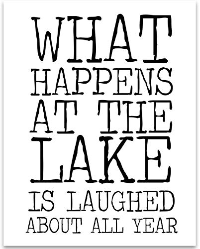 Home Decor Vacation - What Happens At The Lake - 11x14 Unframed Typography Art Print - Great Lake House Decor Under $15
