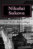 Nikolai Sukova, David Beveridge, 147517148X
