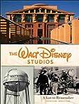 The Walt Disney Studios: A Lot to Rem...