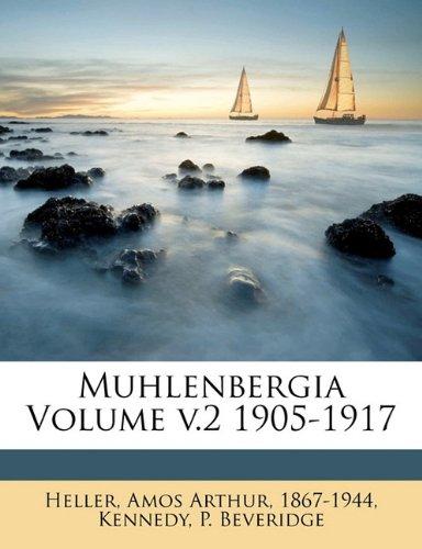 Muhlenbergia Volume v.2 1905-1917 Text fb2 book