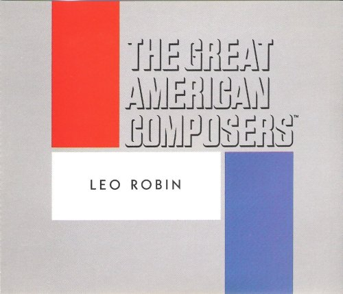 The Great American Composers - Leo Robin (Audio - Stores Braintree
