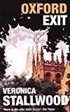 Front cover for the book Oxford Exit by Veronica Stallwood
