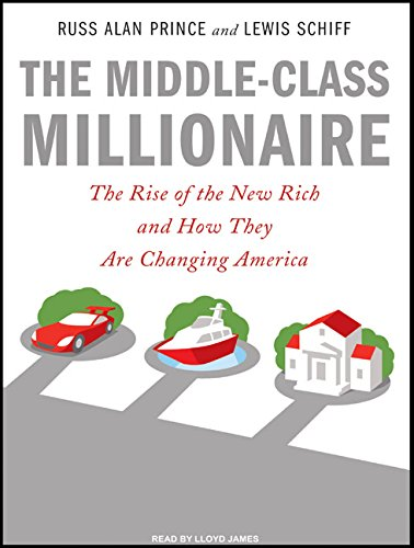 The Middle-Class Millionaire: The Rise of the New Rich and How They Are Changing America by Tantor Audio